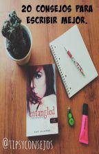 20 consejos para escribir mejor. by tipsyconsejos