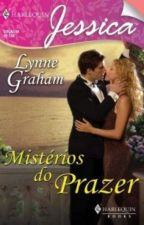 Mistérios do Prazer _ Lynne Graham by julianacalu