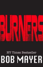 burners by BobMayer