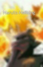 Naruto Hellsing by silvermonkey456