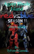 Red vs Blue: Agent Rhode Island: Shipwrecked by TyForestWrites