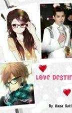 Love Destiny by HanaXotics