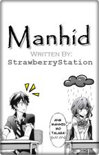 Manhid (Short Story) by StrawberryStation