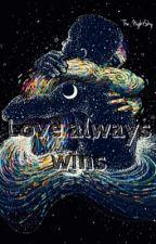 Love always wins. #прощальноеписьмо by The_NightSky