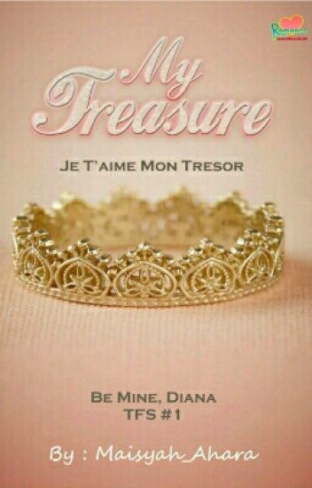 My Treasure [#1 TFS]