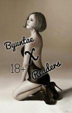 Byuntae X Readers 18+ by taena_
