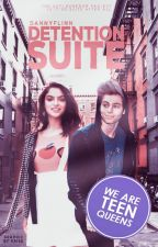 Detention Suite   The Anti-Boredom Project (#Wattys2016) (SLOW UPDATES) by DannyFlinn