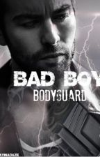 Bad Boy Bodyguard [previously Hey, Mr. Bodyguard Would You Mind Not Guarding?] by awayinadaze