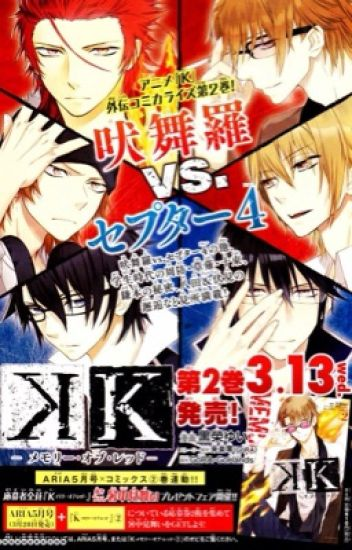 K project x Reader {DISCONTINUED}