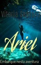 Ariel  ( REVISÃO ) by vitoriasantana176
