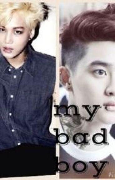 My bad boy - kaisoo❤️