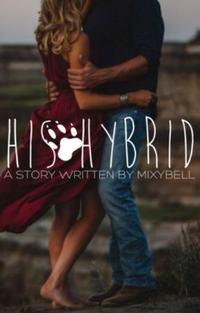 His Hybrid (SAMPLE) by MixyBell