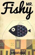 Mr. Fishy by kpgcatlover