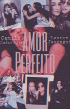 Amor Perfeito by mykaellajauregay