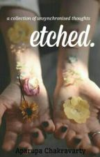 etched by thatwritergirly