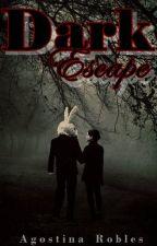 Dark Escape © by Agos_Robles