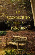 Lo sconosciuto sulla panchina by Toki_Doki_Q