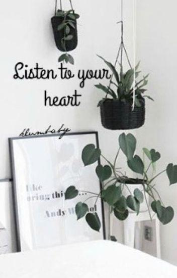 Listen To Your Heart × lrh*befejezett*