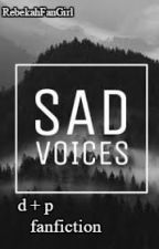 voices | phan au by idkdanandphil