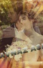 sav❤naz aşkı  by savnaz2624