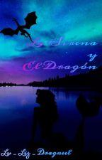 La Sirena y el Dragón by Lu_Liz_Dragneel