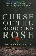Curse of the Bloodied Rose ✓  by _brebabe_