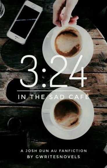 3:24 {J.D. au}