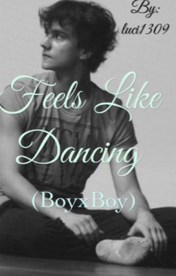 Feels like dancing (boyxboy)
