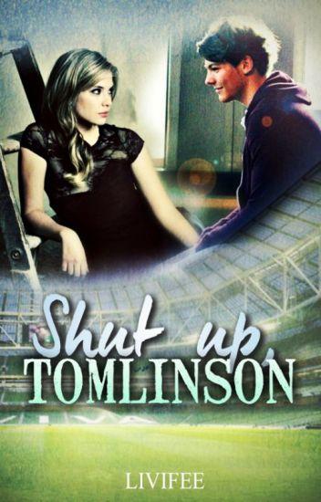 Shut up, Tomlinson