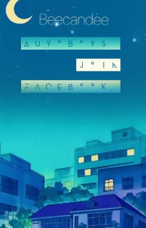The autobots join facebook (a transformers prime fanfic