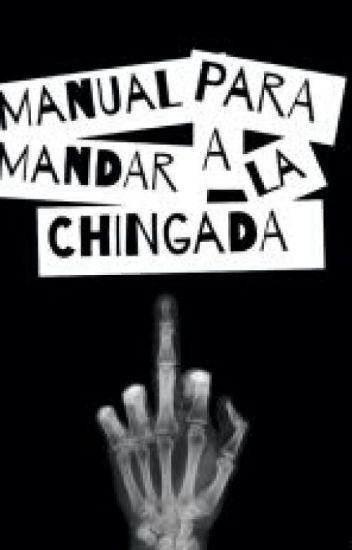 Manual Para Mandar A La Chingada Dylan Wane Wattpad