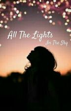All The Lights In The Sky • Yogscast/Area 11 Fanfiction by Fuyu_Tsukiakari