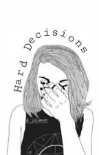 Hard Decisions// In stereo by _iinstereo