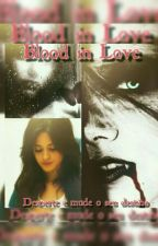 Blood In Love by Michellephamton