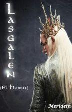 Lasgalen (El Hobbit) by Merideth_