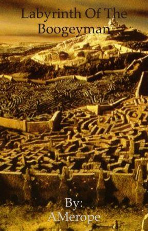Labyrinth of the Boogeyman by AMerope