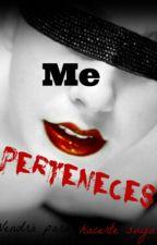 Me Perteneces by Craazy_Bunny