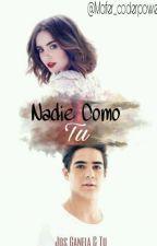 Nadie Como Tu  »J.C« by Mafer_coderpower