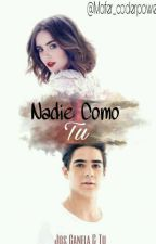 Nadie Como Tu  »Jos canela & Tu« by Mafer_coderpower