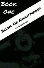 Book Of Nightmares by ZombieHatter
