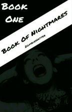 Book of Nightmares by ZombieHatter
