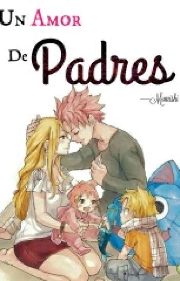 Un Amor De Padres [Concurso Fairy]