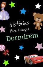 Histórias para crianças dormirem by CamilaEllen31