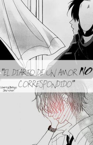 El Diario De Un Amor No Correspondido Yaoi Stigma Wattpad