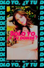 Una Vida Juntos »A.V.  |Solo tú y yo #2| by HopeDoesntExist