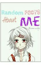 random facts about me by wow-a-kitty