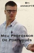 Meu Professor de Português by annecp15