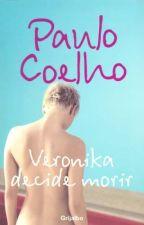VERONIKA DECIDE MORIR Una novela sobre la locura by rubipurplerawwr