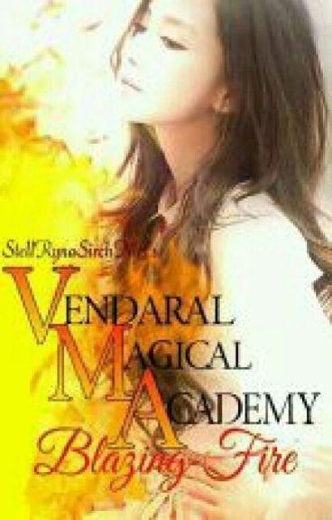 Vendaral Magical Academy: Blazing Fire