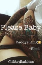 Please Baby +Hood by hopehoodd